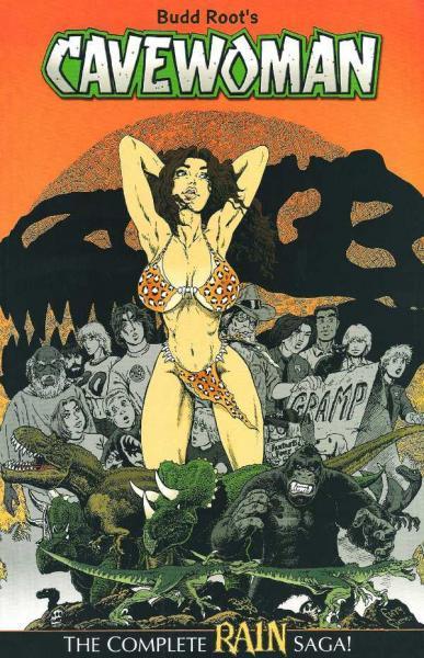 Cavewoman: Rain INT 1 The Complete Rain Saga