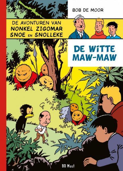 Nonkel Zigomar, Snoe en Snolleke (Fenix) 4 De witte Maw-Maw