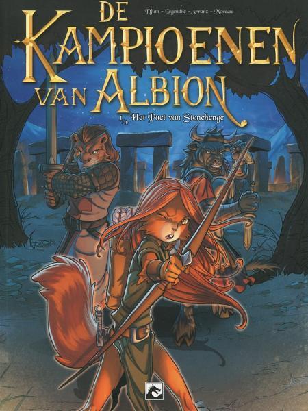 De kampioenen van Albion 1 Het pact van Stonehenge