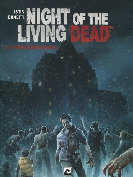 Night of the Living Dead (Dark Dragon) 3 Familiegeheimen