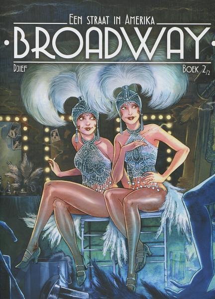 Broadway - Een straat in Amerika 2 Boek 2
