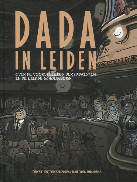 Dada in Leiden 1 Dada in Leiden