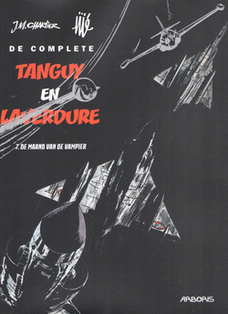 De complete Tanguy en Laverdure 7 De maand van de vampier