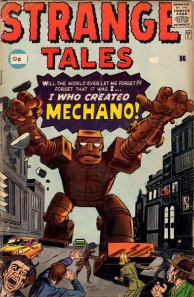 Strange Tales 86 I Who Created Mechano!