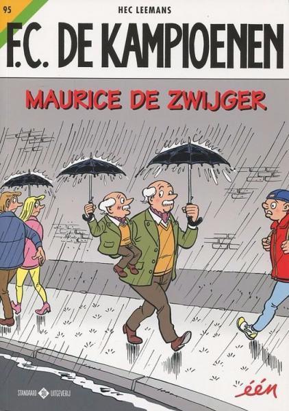 F.C. De Kampioenen 95 Maurice de zwijger