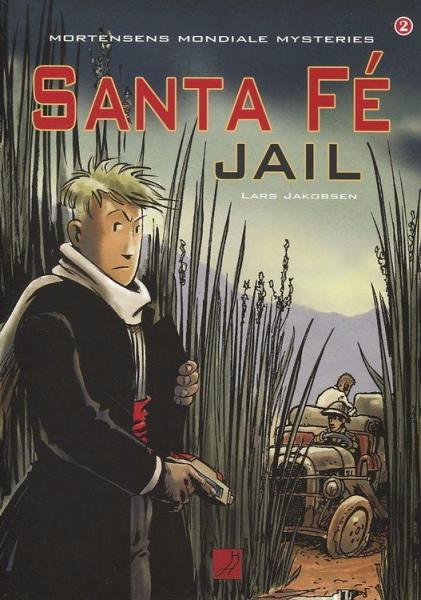 Mortensens mondiale mysteries 2 Santa Fé jail