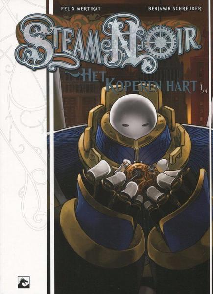 Steam noir: Het koperen hart 1 Deel 1