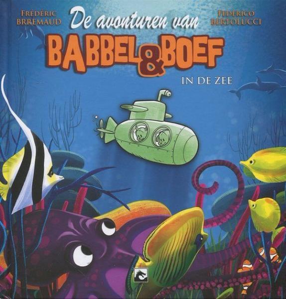 Babbel & Boef 3 Babbel & Boef in de zee