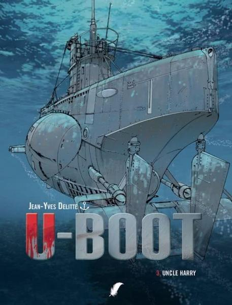 U-Boot (12Bis - Daedalus) 3 Uncle Harry