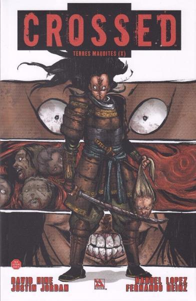 Crossed: Terres maudites 10 Volume 10