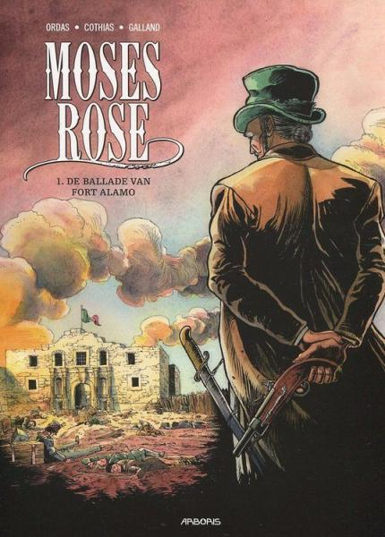 Moses Rose 1 De ballade van Fort Alamo