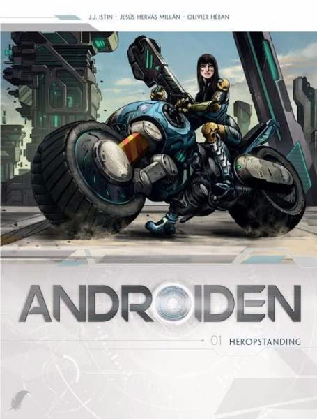 Androïden 1 Heropstanding