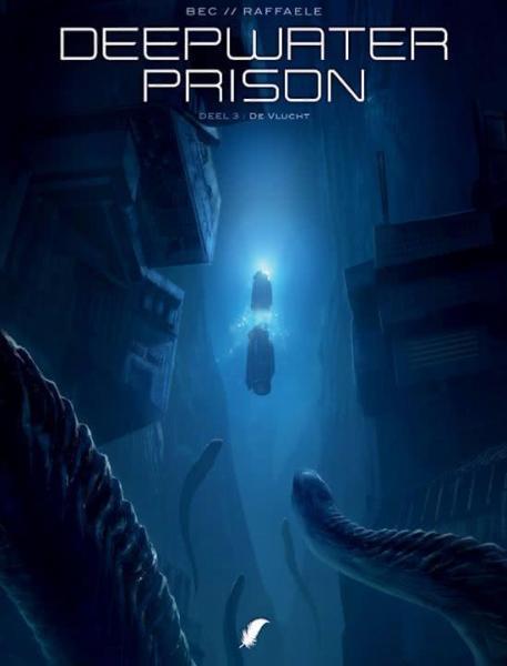 Deepwater Prison 3 De vlucht