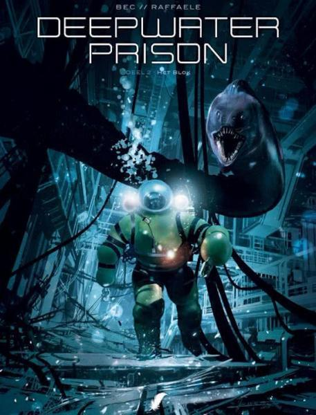 Deepwater Prison 2 Het blok