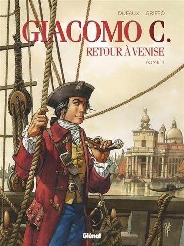 Giacomo C. - Terug naar Venetië 1 Tome 1
