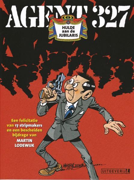 Agent 327 (Uitgeverij M/L) S2 Hulde aan de Jubilaris