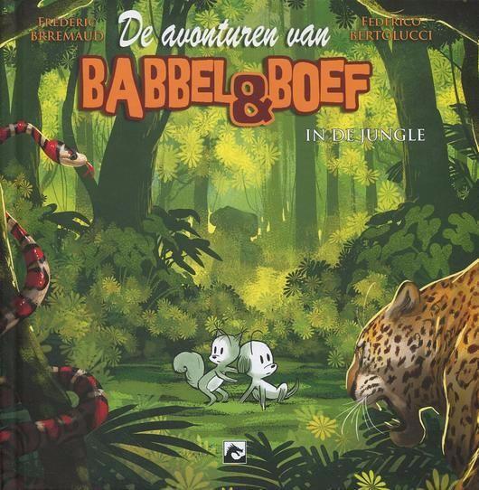 Babbel & Boef 5 Babbel & Boef in de jungle