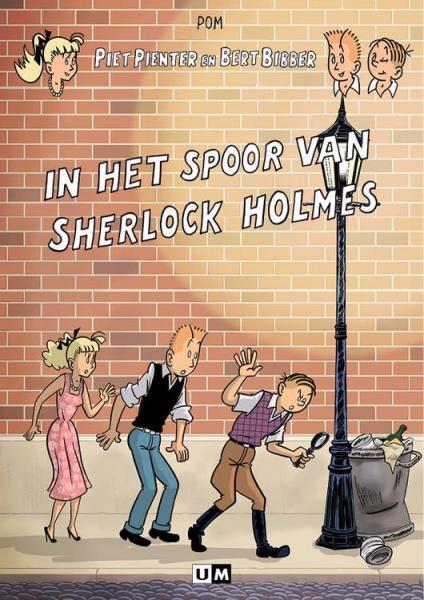 Piet Pienter en Bert Bibber 1 In het spoor van Sherlock Holmes
