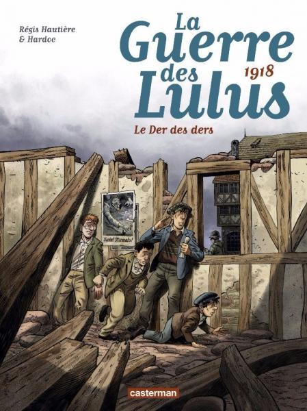 De oorlog van de Lulu's 5 1918 - Le der des ders