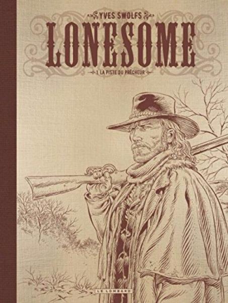 Lonesome 1 La piste du prêcheur