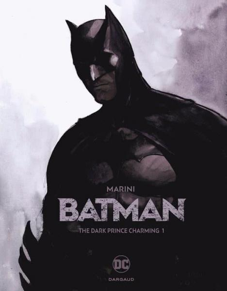 Batman: The Dark Prince Charming 1