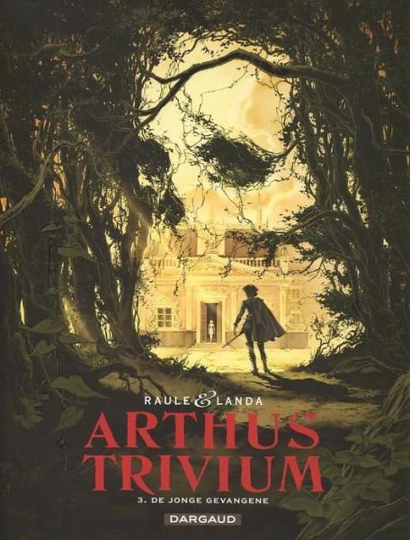 Arthus Trivium 3 De jonge gevangene