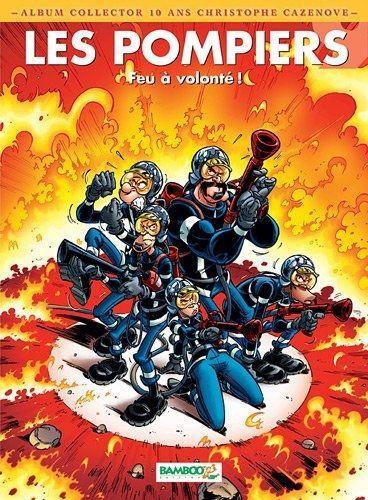 Les pompiers 9 Feu à volonté!