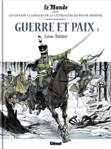Les grands classiques de la littérature en BD 23 Guerre et paix - 2
