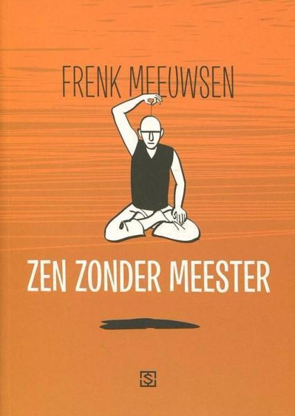 Zen zonder meester 1 Zen zonder meester