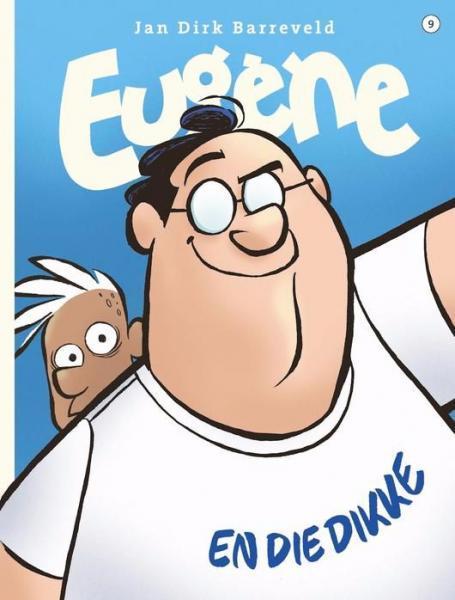 Eugène 9 Eugène en die dikke