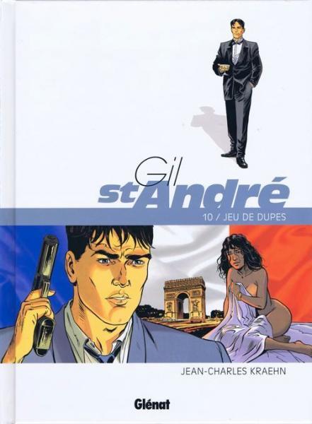 Gil St-André 10 Jeu de dupes
