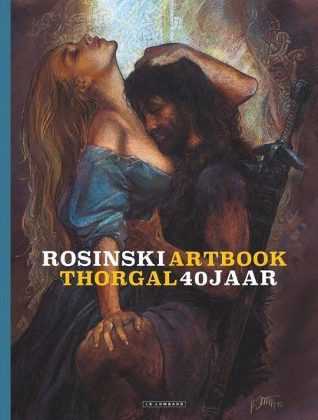 Rosinski artbook - Thorgal 40 jaar 1 Rosinski artbook - Thorgal 40 jaar