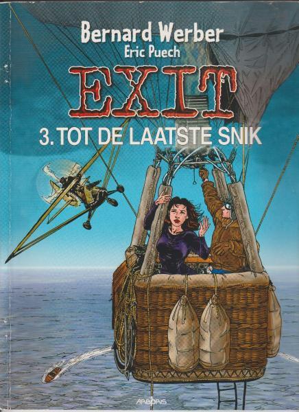 Exit 3 Tot de laatste snik