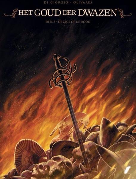Het goud der dwazen 3 De zege of de dood