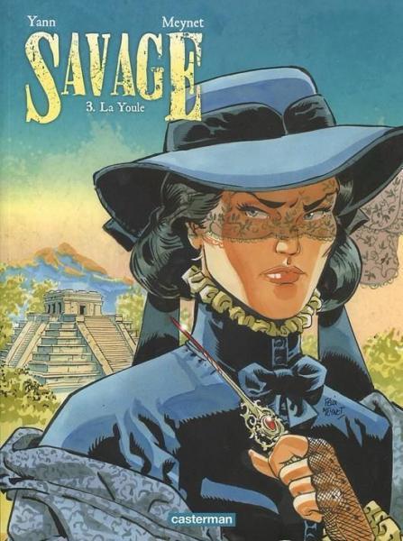 Savage (Meynet) 3 La Youle