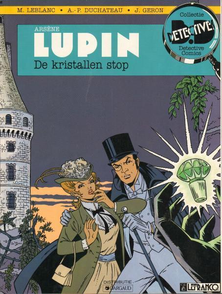 Arsène Lupin (Duchateau) 1 De kristallen stop