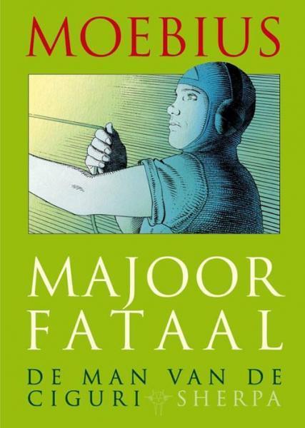 Majoor Fataal 2 De man van de Ciguri