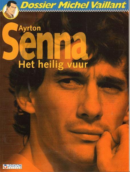 Dossier Michel Vaillant 6 Ayrton Senna, Het heilig vuur