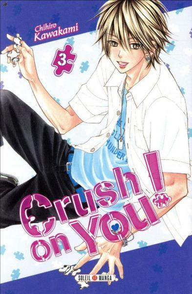 Crush on You! 3 Tome 3
