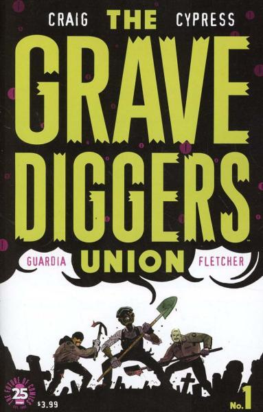 The Gravediggers Union 1 Issue #1