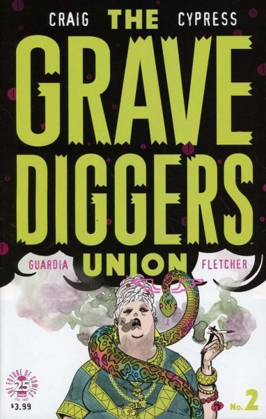 The Gravediggers Union 2 Issue #2