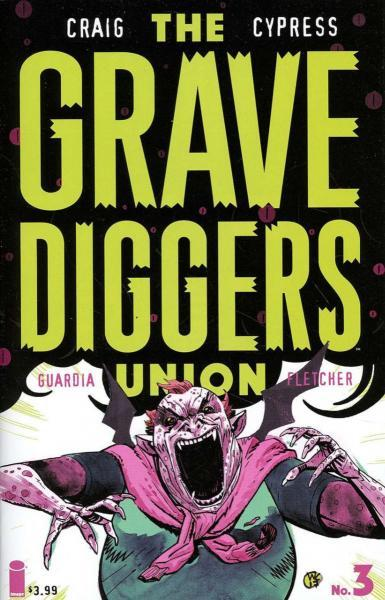 The Gravediggers Union 3 Issue #3