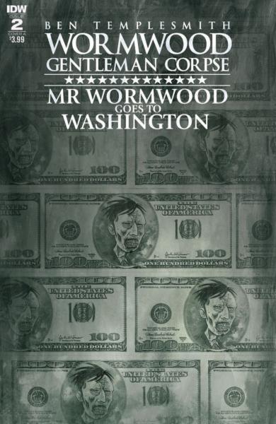 Wormwood Gentleman Corpse: Mr. Wormwood Goes to Washington 2 Issue #2