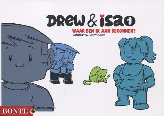 Drew & Isa 1 Waar ben ik aan begonnen?