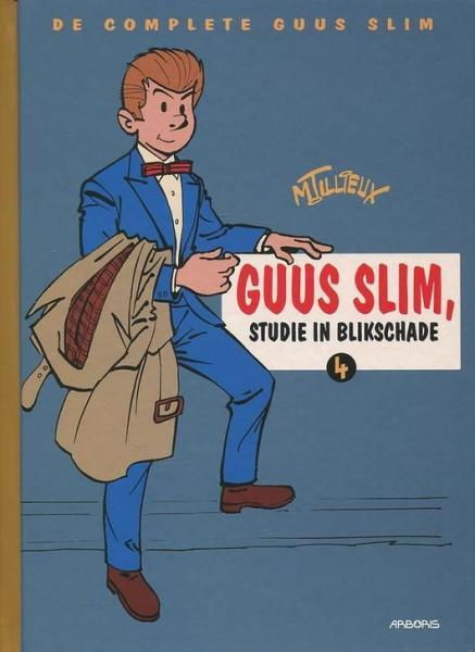 De complete Guus Slim 4 Guus Slim, studie in blikschade