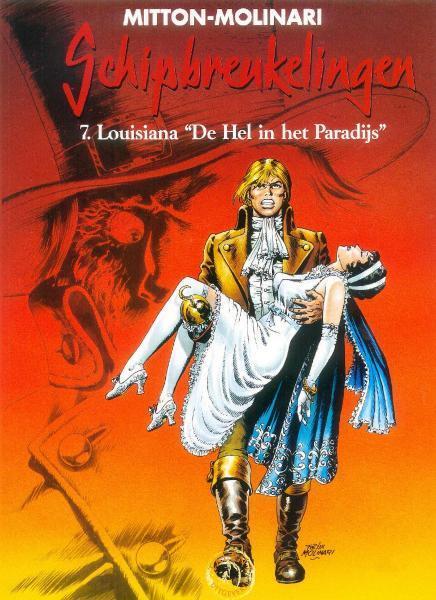 """Schipbreukelingen 7 Louisiana """"De hel in het paradijs"""""""