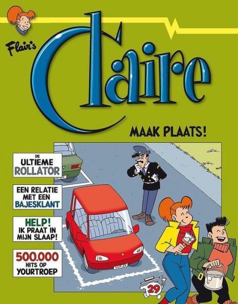 Claire 29 Maak plaats!