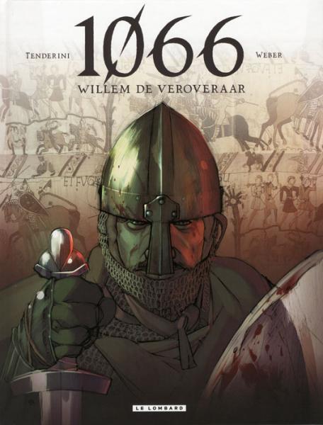 1066, Willem de Veroveraar 1 1066, Willem de Veroveraar