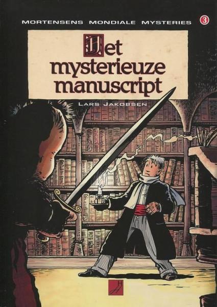 Mortensens mondiale mysteries 3 Het mysterieuze manuscript