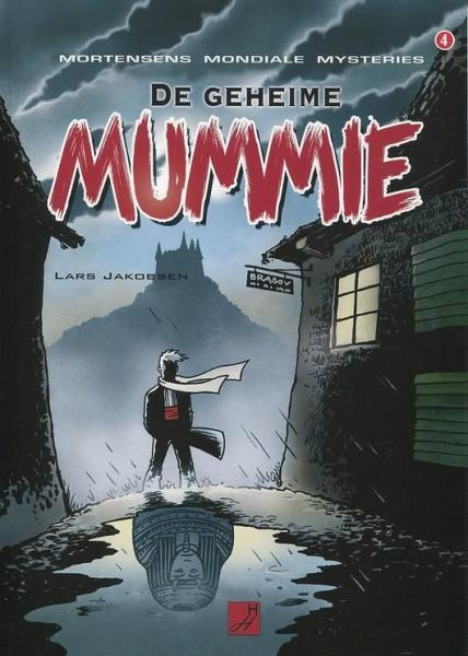 Mortensens mondiale mysteries 4 De geheime mummie